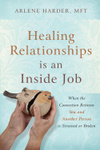 Healing Relationships is an Inside Job