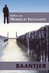 DeKok and Murder by Installment