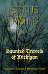 Haunted Travels of Michigan III