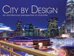 City by Design: Charlotte