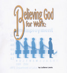 Believing God for Work
