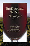Biodynamic Wine Demystified