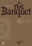 The Banquet: A Reading of the Fifth sura of the Qur'an