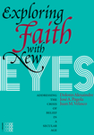 Exploring Faith with New Eyes
