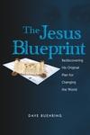 The Jesus Blueprint