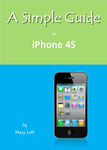 A Simple Guide to iPhone 4S