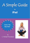 A Simple Guide to iPad 3