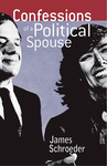Confessions of a Political Spouse