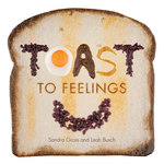 Toast to Feelings
