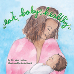 Eat Baby, Healthy