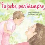 Tu bebé, por siempre