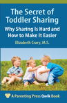 Secret of Toddler Sharing, The