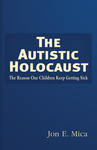 The Autistic Holocaust