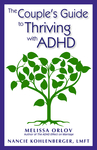 The Couple's Guide to Thriving with ADHD