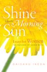 Shine Like the Morning Sun