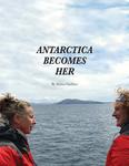 Antarctica Becomes Her