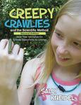 Creepy Crawlies and the Scientific Method