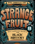 Strange Fruit, Volume II
