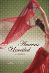 Ameera, Unveiled