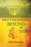 Brotherhood Beyond the Yard