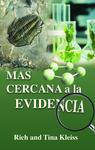 Más cercana a la evidencia