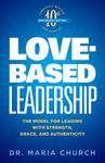 Love-Based Leadership