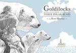 Goldilocks and the Three Polar Bears
