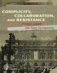 Complicity, Collaboration, and Resistance