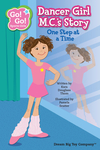 Dancer Girl M. C.'s Story