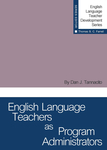 English Language Teachers as Program Administrators