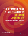 The Common Core State Standards in English Language Arts for English Language Learners: Grades K–5