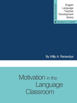 Motivation in the Language Classroom