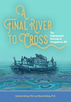 A Final River to Cross: