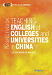 Perspectives on Teaching English at Colleges and Universities in China