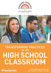 Transforming Practices for the High School Classroom