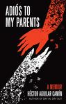 Adios to My Parents