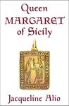 Queen Margaret of Sicily