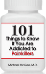 101 Things to Know if You Are Addicted to Painkillers