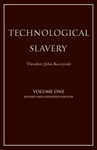 Technological Slavery