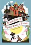 Magnificent Flying Baron Estate, The