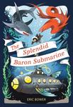 Splendid Baron Submarine, The