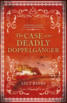 Case of the Deadly Doppelganger, The