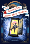 Tremendous Baron Time Machine, The