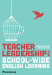 Teacher Leadership for School-Wide English Learning