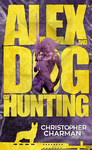 Alex and Dog Go Hunting