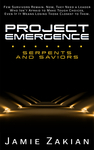 Project Emergence: Serpents and Saviors