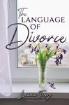 The Language of Divorce
