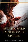 Running Wild Anthology of Stories
