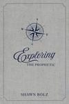 Exploring the Prophetic Devotional