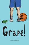 Grape!